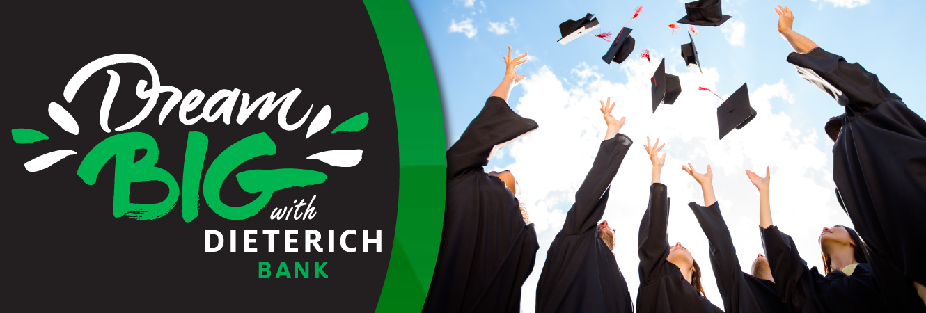 Graduates throwing their caps to the sky, with a message that says Dream Big with Dieterich Bank.